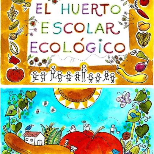 El huerto escolar ecologico